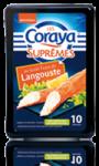 Les Coraya Suprêmes au goût frais de langouste