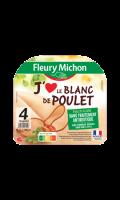 J'aime le blanc de poulet Fleury Michon
