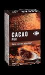 Cacao pur sans sucres ajoutés Carrefour